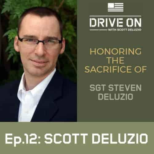 Scott DeLuzio Honoring The Sacrifice of SGT Steven DeLuzio